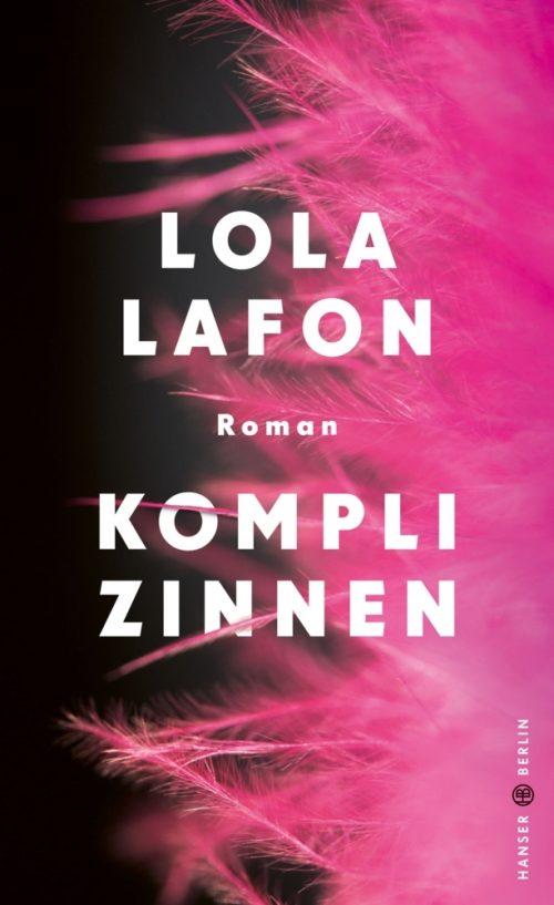 <span style='color: #3c3c3c;'>Lola Lafon</span> <br><span style='font-style: italic; font-weight: bold;'>Komplizinnen</span>