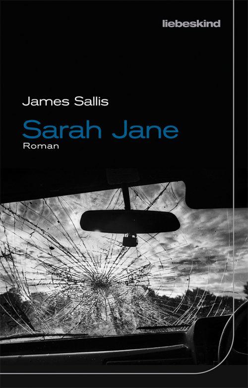 <span style='color: #3c3c3c;'>James Sallis</span> <br><span style='font-style: italic; font-weight: bold;'>Sarah Jane</span>