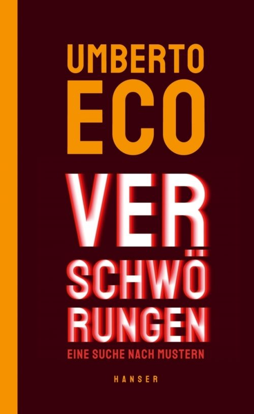 <span style='color: #3c3c3c;'>Umberto Eco</span> <br><span style='font-style: italic; font-weight: bold;'>Verschwörungen</span>
