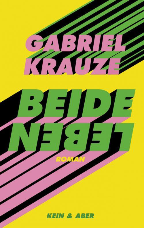 <span style='color: #3c3c3c;'>Gabriel Krauze</span> <br><span style='font-style: italic; font-weight: bold;'>Beide Leben</span>