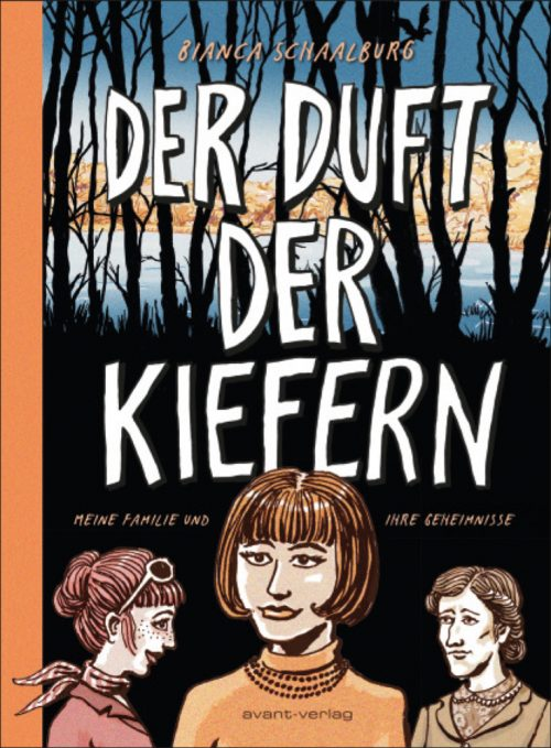 <span style='color: #3c3c3c;'>Bianca Schaalburg</span> <br><span style='font-style: italic; font-weight: bold;'>Der Duft der Kiefern</span>