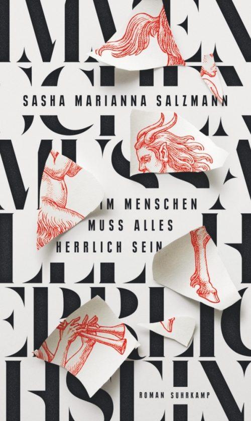 <span style='color: #3c3c3c;'>Sasha Marianna Salzmann</span> <br><span style='font-style: italic; font-weight: bold;'>Im Menschen muss alles herrlich sein</span>