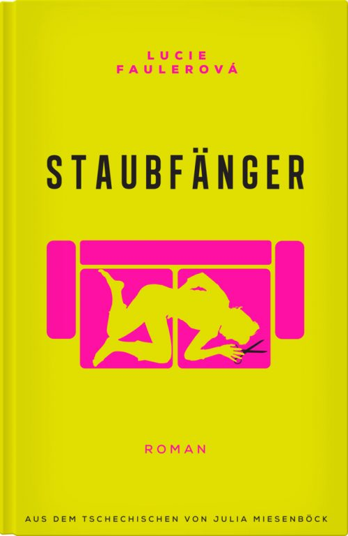 <span style='color: #3c3c3c;'>Lucie Faulerova</span> <br><span style='font-style: italic; font-weight: bold;'>Staubfänger</span>
