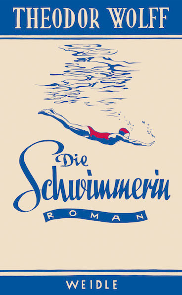 <span style='color: #3c3c3c;'>Theodor Wolff</span> <br><span style='font-style: italic; font-weight: bold;'>Die Schwimmerin</span>