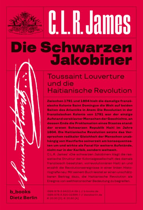 <span style='color: #3c3c3c;'>C.L.R. James</span> <br><span style='font-style: italic; font-weight: bold;'>Die schwarzen Jakobiner</span>