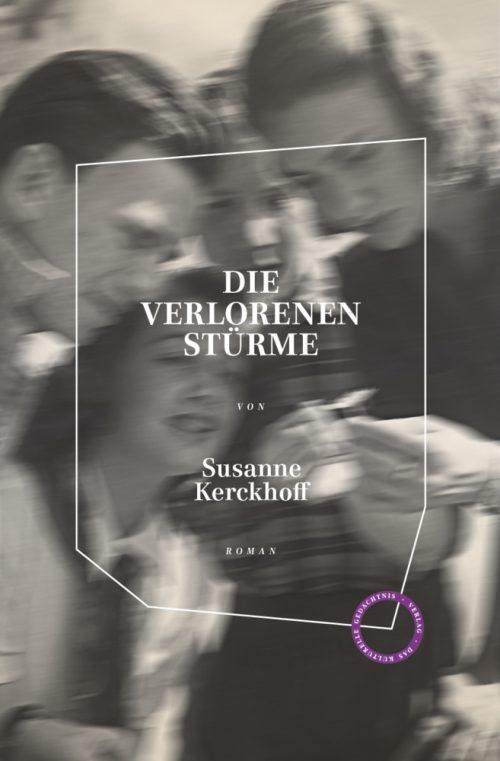 <span style='color: #3c3c3c;'>Susanne Kerckhoff</span> <br><span style='font-style: italic; font-weight: bold;'>Die verlorenen Stürme</span>
