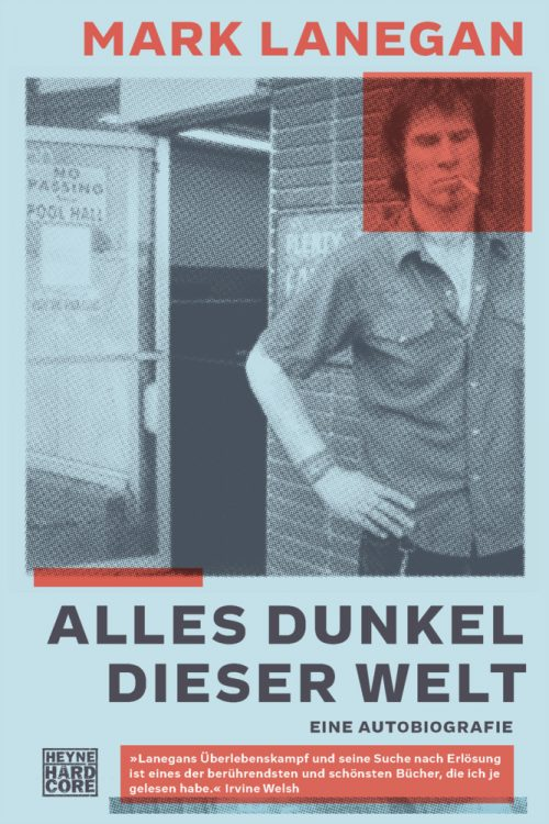 <span style='color: #3c3c3c;'>Mark Lanegan</span> <br><span style='font-style: italic; font-weight: bold;'>Alles Dunkel dieser Welt</span>