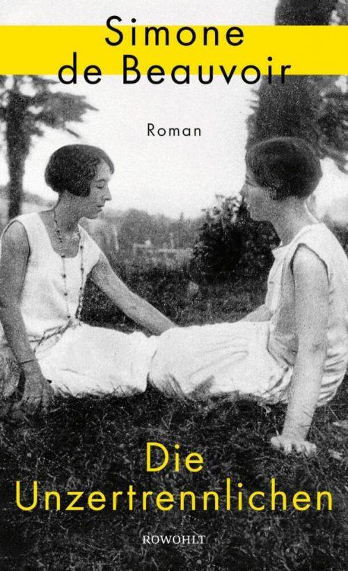 <span style='color: #3c3c3c;'>Simone de Beauvoir</span> <br><span style='font-style: italic; font-weight: bold;'>Die Unzertrennlichen</span>
